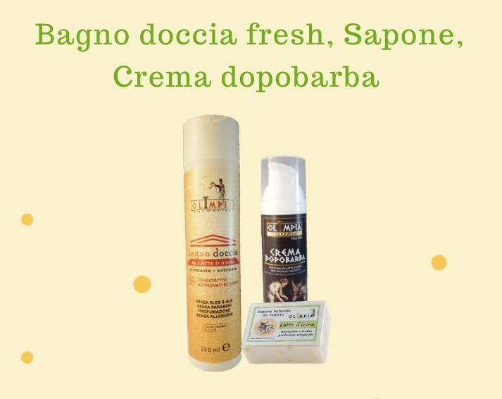 bagno doccia fresh, crema dopobarba, saponetta; tutto con latte d'asina fresco